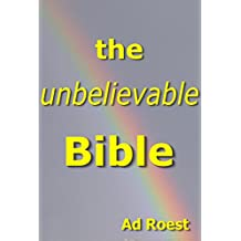 the unbelievable Bible (the invisible planet Book 2)