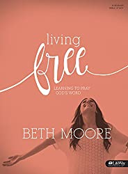Living Free: Learning to Pray God's Word, Revised (Member Book) (Bible Study)