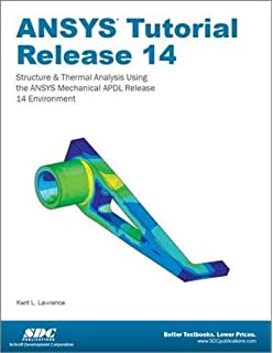 Buy Ansys Workbench Tutorial Release 14: Structure & Thermal