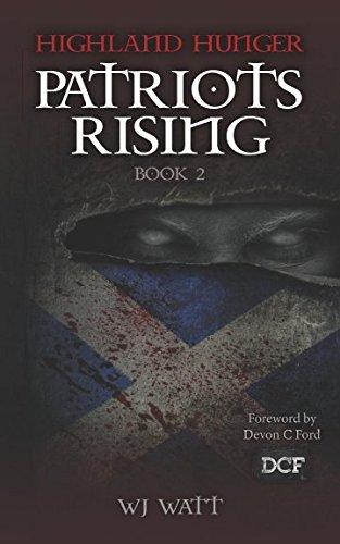 Highland Hunger: Book 2: Patriots Rising