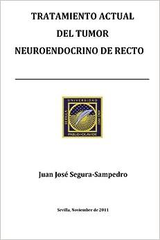 Book Tratamiento actual del tumor neuroendocrino de recto