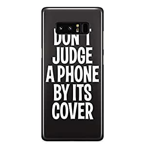 Samsung Note 8 case Dont Judge a Phone By Its Cover Clear slim Scratch Resistant Tough Wrap Around Phone Cover