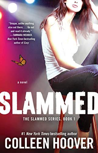 Slammed: A Novel (Slammed, Book 1)