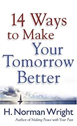 14 Ways to Make Your Tomorrow Better