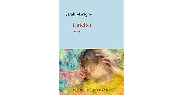 Amazon.com: Latelier (COLLECTION BLEU) (French Edition) eBook: Sarah Manigne: Kindle Store
