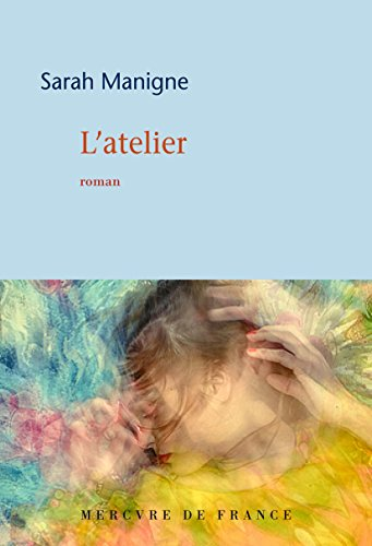 L'atelier (COLLECTION BLEU) (French Edition) (Atelier Collection)
