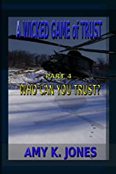 A Wicked Game of Trust  - Who Can You Trust?