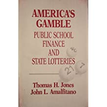 America's Gamble: Public School Finance and State Lotteries