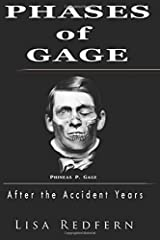 Phases of Gage: After the Accident Years Paperback