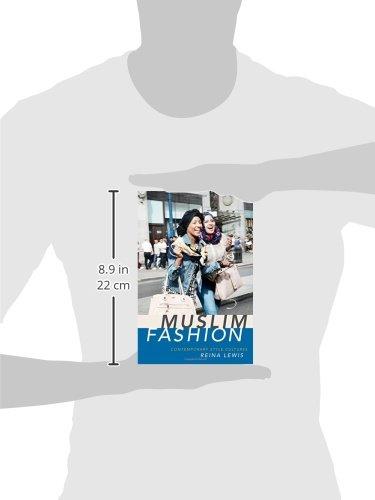 f50ed7d70 Muslim Fashion: Contemporary Style Cultures: Reina Lewis: 9780822359340:  Amazon.com: Books