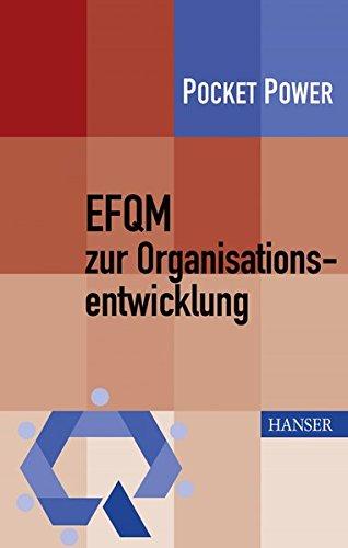 EFQM zur Organisationsentwicklung Taschenbuch – 6. Juni 2013 Gerd F. Kamiske Benedikt Sommerhoff 3446434623 Qualitätsmanagement