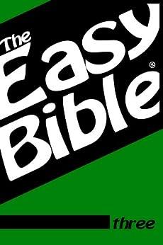 The Easy Bible Volume Three (English Edition) de [Clough, Dwight]