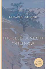 The Seed Beneath the Snow (The Abruzzo Trilogy) Paperback