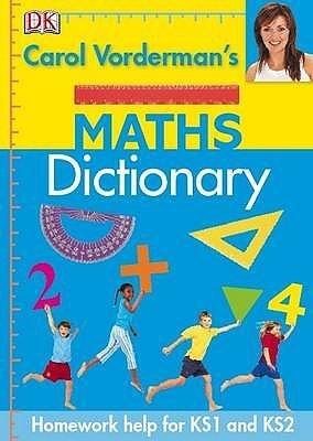 Read Online [(Carol Vorderman's Maths Dictionary )] [Author: Carol Vorderman] [Jun-2009] pdf epub