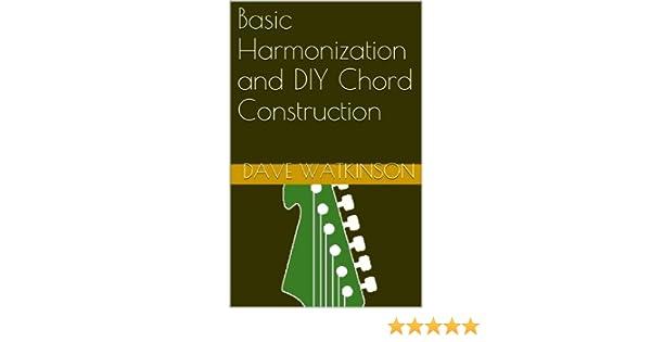 Basic Harmonization and DIY Chord Construction (Guitar Theory Made ...