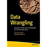 Munging in R with SQL and MongoDB for Financial Applications