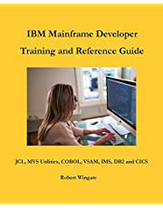 IBM Mainframe Developer Training and Reference Guide