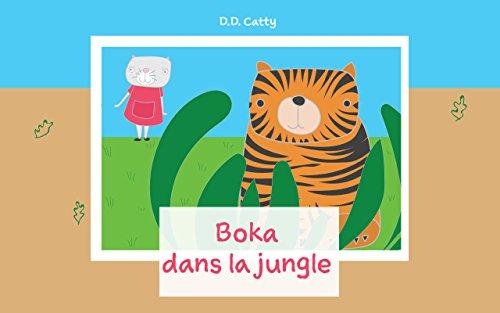 Livre Pour Bebe Boka Dans La Jungle French Edition Premier Livre Des Animaux Explore Le Monde