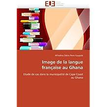 IMAGE DE LA LANGUE FRANCAISE AU GHANA
