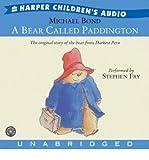 img - for A Bear Called Paddington CD: A Bear Called Paddington CD (CD-Audio) - Common book / textbook / text book