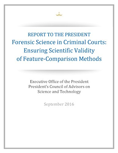 REPORT TO THE PRESIDENT: Forensic Science