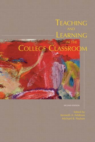 Teaching and Learning in the College Classroom : Teaching and Learning in the College Classroom (Ashe Reader Series)