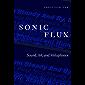 Sonic Flux: Sound, Art, and Metaphysics