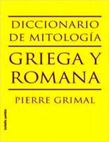 book-image-Diccionario De La Mitologia Griega Y Romana/ Dictionary Of The Greek And Roman Mythology