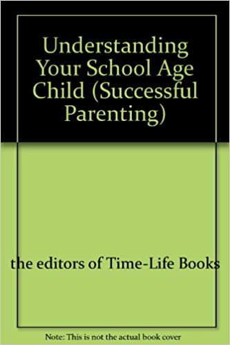 Read online Understanding Your School Age Child (Successful Parenting) PDF, azw (Kindle)