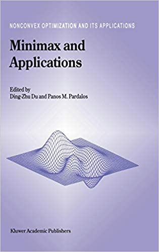 Minimax and Applications (Nonconvex Optimization and Its