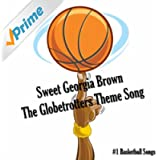 Sweet Georgia Brown - The Globetrotters Theme Song