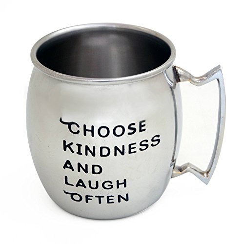 Stainless Steel Mug with Quotation Choose Kindness Laugh Often