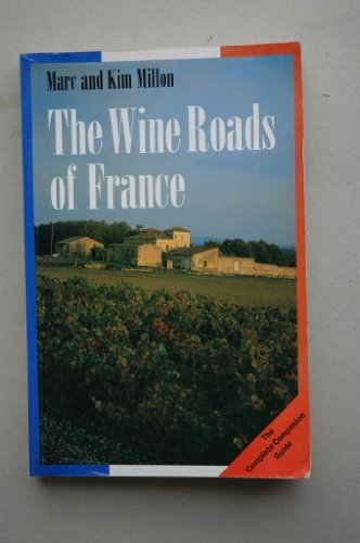 The Wine Roads of France