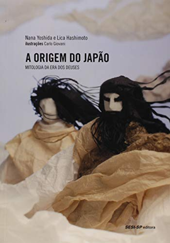 A Origem do Japão. Mitologia da Era dos Deuses