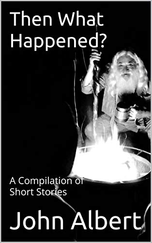 Then What Happened Compilation Stories ebook product image