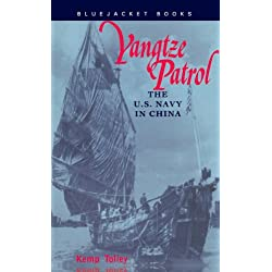 Yangtze Patrol: The U.S. Navy in China (Bluejacket Books)