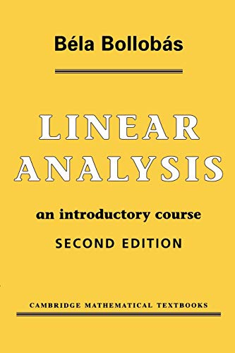 Linear Analysis 2ed (Cambridge Mathematical Textbooks)