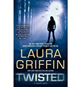 [Twisted] [by: Laura Griffin]