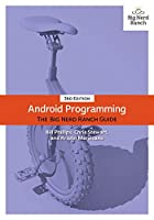 Android Programming: The Big Nerd Ranch Guide, 3rd Edition Front Cover