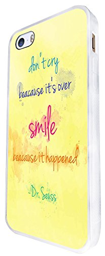1444 - Cool Fun Trendy Cute Smile Quote Inspiration Love Fashion Design iphone SE - 2016 Coque Fashion Trend Case Coque Protection Cover plastique et métal - Blanc