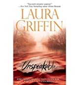 [(Unspeakable)] [by: Laura Griffin]