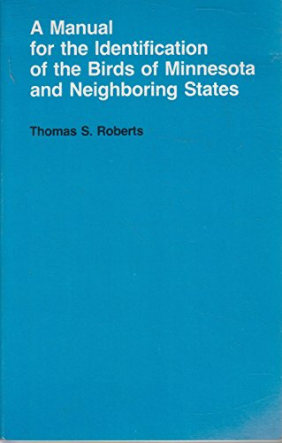 a-manual-for-the-identification-of-the-birds-of-minnesota-and-neighboring-states-revised-edition