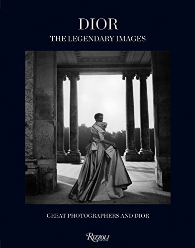 Dior: The Legendary Images: Great Photographers and - Shop Dior E