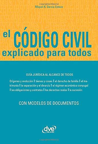 El código civil explicado para todos: Amazon.es: Esteve, Miquel A. García: Libros