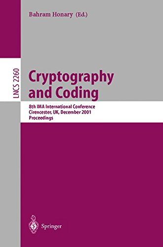 Cryptography and Coding: 8th IMA International Conference Cirencester, UK, December 17-19, 2001 Proceedings (Lecture Not