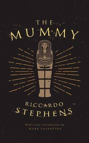 The Mummy (Valancourt 20th Century Classics)