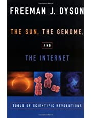 The Sun, The Genome, and The Internet: Tools of Scientific Revolutions (New York Public Library Lectures in Humanities)