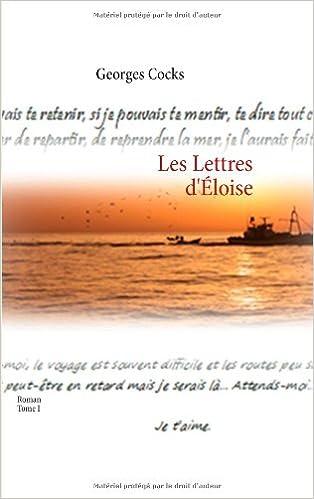 Livre gratuits Les lettres d'Eloïse : Tome I pdf ebook