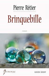 Brinquebille, Rétier, Pierre