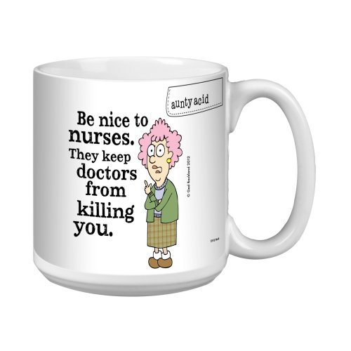 Aunty Acid Funny Extra Large Mug 20Ounce Jumbo Coffee Cup Hilarious Nurse Appreciation Thank You GIft Nice to Nurses XM27756  TreeFree Greetings